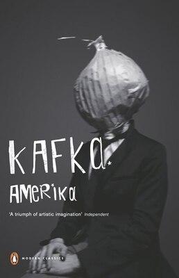Book Modern Classics Amerika The Man Who Disappeared by Franz Kafka