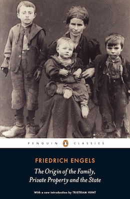 Book The Origin Of The Family, Private Property And The State by Friedrich Engels
