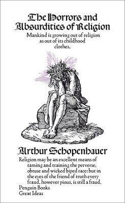 Book Great Ideas The Horrors And Absurdities Of Religion by Schopenhauer Arthur