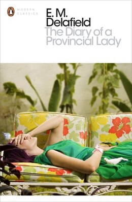 Book The Modern Classics Diary Of A Provincial Lady by E M Delafield