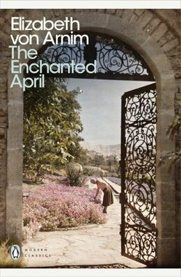 Book Modern Classics The Enchanted April by Elizabeth Von Arnim