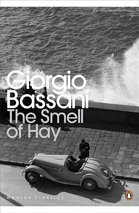 Book The Modern Classics The Smell Of Hay by Giorgio Bassani