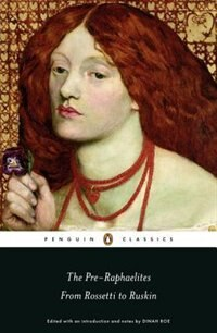 Book The Pre-raphaelites: From Rossetti To Ruskin by Dinah Various