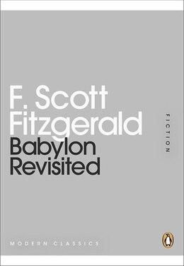 Book Mini Modern Classics Babylon Revisited by F Scott Fitzgerald