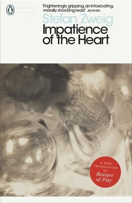 Book Impatience Of The Heart by Stefan Zweig