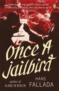 Book Moern Classics Once A Jailbird by Hans Fallada
