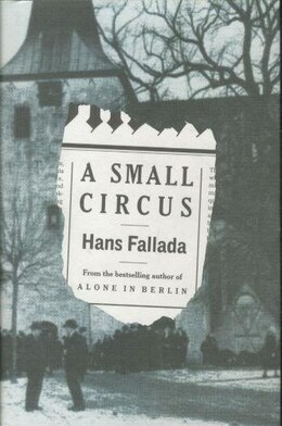 Book A Small Circus by Hans Fallada