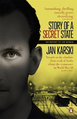Book Modern Classics Story Of A Secret State: My Report To The World by Jan Karski
