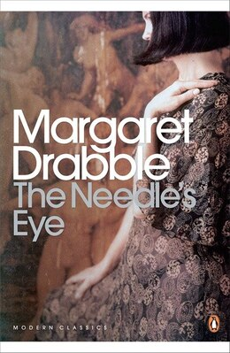 Book Modern Classics The Needle's Eye by Margaret Drabble
