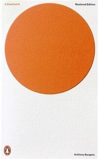 Modern Classics A Clockwork Orange