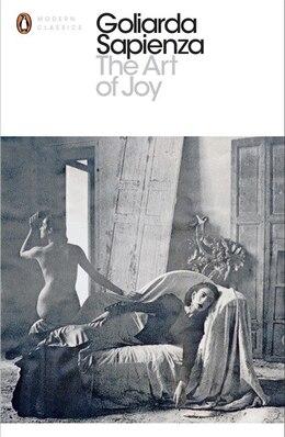 Book The Modern Classics Art Of Joy by Goliarda Sapienza