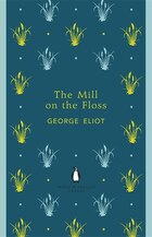 Penguin English Library The Mill On The Floss