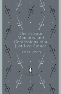 Penguin English Library Private Memoirs And Confessions Of A    J