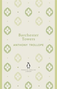 Penguin English Library Barchester Towers