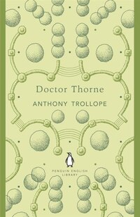 Penguin English Library Dr Thorne