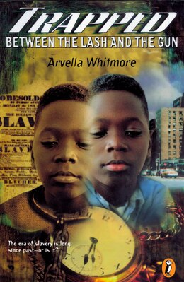 Book Trapped Between The Lash And The Gun by Arvella Whitmore