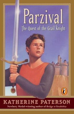 Book Parzival: The Quest of the Grail Knight by Katherine Paterson