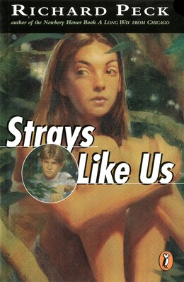 Book Strays Like Us by Richard Peck