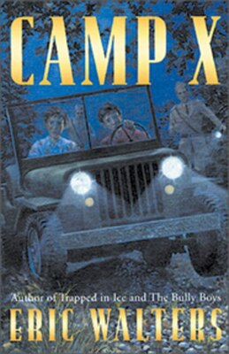 Book Camp X: Book 1 by Eric Walters