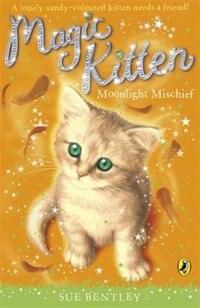Book Magic Kitten #5 Moonlight Mischief by Sue Bentley