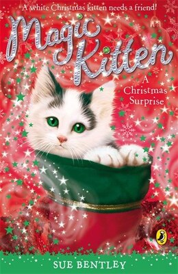Book Magic Kitten #13 A Christmas Surprise by Sue Bentley