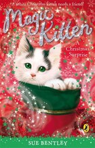 Magic Kitten #13 A Christmas Surprise