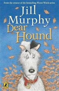 Book Dear Hound by Jill Murphy