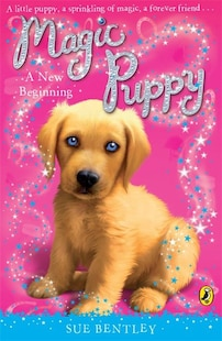 Magic Puppy #1 New Beginning