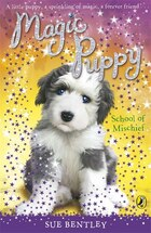 Magic Puppy #8 School Of Mischief