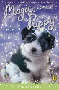Magic Puppy Spellbound At School