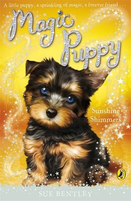 Book Magic Puppy Sunshine Shimmers by Sue Bentley