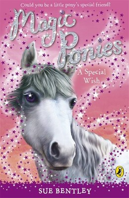 Book Magic Ponies A Special Wish by Sue Bentley