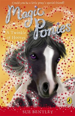 Book Magic Ponies A Twinkle Of Hooves by Sue Bentley