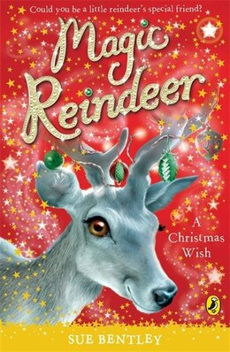 Book Magic Reindeer by Sue Bentley