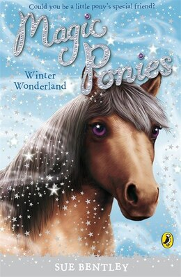Book Magic Ponies: Winter Wonderland by Sue Bentley