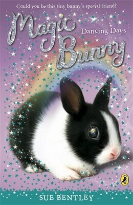 Book Magic Bunny Dancing Days by Sue Bentley