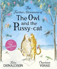 The Further Adventures Of The Owl And The Pussycat