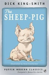 Book Puffin Modern Classics The Sheep-pig by Dick King-smith