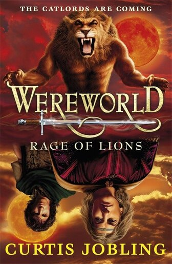 Wereworld Rage Of Lions Book 2: Rage Of Lions by Curtis Jobling