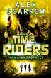 Timeriders The Mayan Prophecy Vol 8 by Alex Scarrow