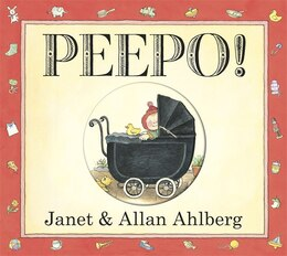 Book Peepo! by Janet Ahlberg