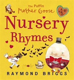 Book The Puffin Mother Goose Nursery Rhymes by Raymond Briggs