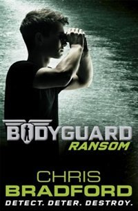 Book Ransom Book 2: Bodyguard Book 2 by Chris Bradford
