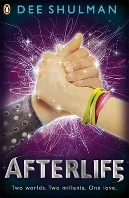 Book Afterlife: Book 3 by Dee Shulman