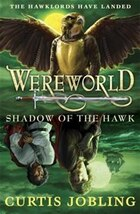 Wereworld Shadow Of The Hawk Book 3: Shadow Of The Hawk