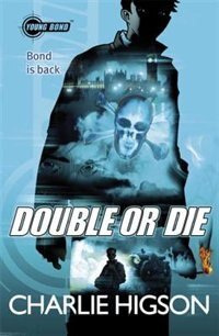 Book Young Bond Double Or Die by Charlie Higson