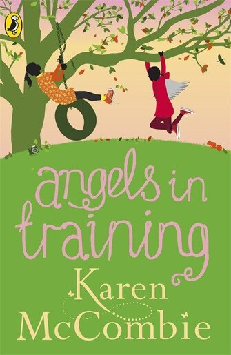 Angels In Training Angels Next Door Book 2 by Karen McCombie