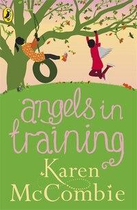 Angels In Training Angels Next Door Book 2