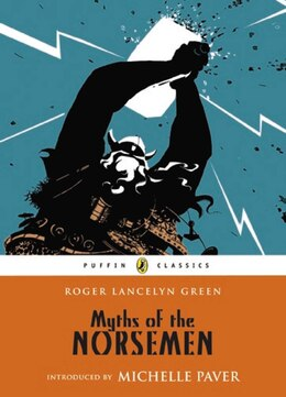 Book Myths Of The Norsemen by Roger Lancelyn Green