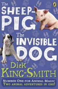 Book The Invisible Dog And The Sheep Pig Bind Up by Dick King-smith